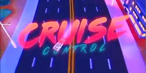 避闪电躲飞弹 来一场《定速巡航(CRUISE CONTROL)》下的狂飙吧