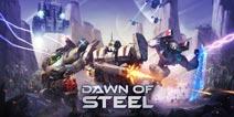 《钢之黎明》安卓上架:用机甲开启你的胜利黎明
