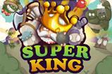 超级国王怎么得高分 高分玩法全攻略