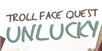 史上最倒霉的游戏攻略 Troll Face Quest Unlucky图文攻略