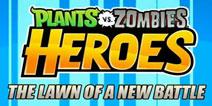 CCG手游大作《植物大战僵尸英雄》双端上线
