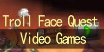 Troll Face Quest Video Games攻略大全 全关卡图文攻略