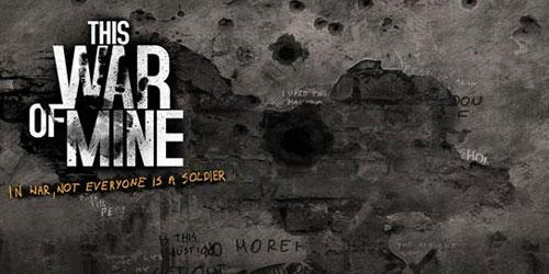 《这是我的战争》:一款拷问你人性的游戏