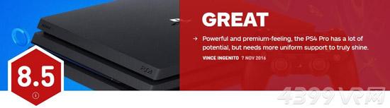 PS4 Pro获IGN8.5分好评 潜力巨大的高性能主机