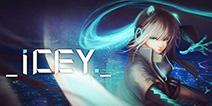 国产游戏《ICEY》移动版确认!预计年内上架