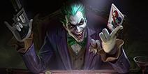 DC小丑降临峡谷 《传说对决》正邪大战一触即发
