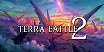 最终幻想之父RPG新作《特拉之战2》下周登陆移动双平台