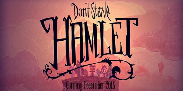 """精致的猪猪人生 《饥荒》新DLC""""哈姆雷特""""将于12月上线"""