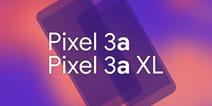 Google Pixel系列将推出2款中端机型,新系统尝鲜首选