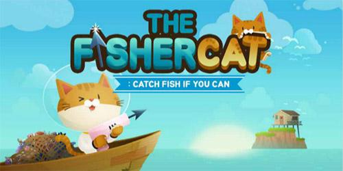 《Fisher cat》呆萌喵星人在线向你发来捕鱼邀请,喵~